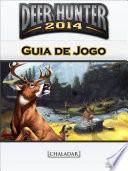 Deer Hunter 2014 Guia de Jogo