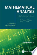 Mathematical Analysis  A Concise Introduction