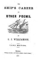 The Ship's Career and Other Poems ... Third Edition