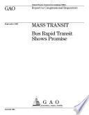 Mass transit bus rapid transit shows promise