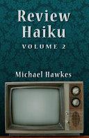 Review Haiku, Volume 2