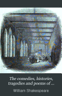 The comedies, histories, tragedies and poems of William Shakspere, ed. by C. Knight. National ed. [6]