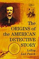 The Origins of the American Detective Story [Pdf/ePub] eBook