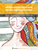 Neuro-Education and Neuro-Rehabilitation