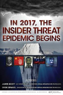 In 2017  the Insider Threat Epidemic Begins Book PDF
