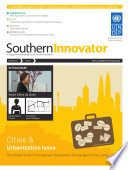 Southern Innovator Magazine Issue 4  Cities and Urbanization