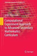 Computational Experiment Approach to Advanced Secondary Mathematics Curriculum Pdf/ePub eBook