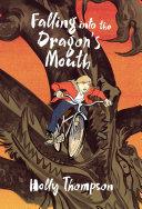 Falling into the Dragon's Mouth Pdf/ePub eBook