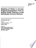 Sloshing of Water in Annular Pressure-suppression Pool of Boiling Water Reactors Under Earthquake Ground Motions