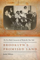 Brooklyn's Promised Land: The Free Black Community of ...