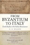 From Byzantium to Italy