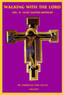 Walking with the Lord Vol II Lent-Easter Homilies