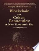 Blockchain and Coken Economics