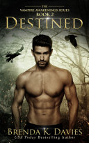 Destined  Vampire Awakenings  Book 2