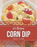 123 Corn Dip Recipes