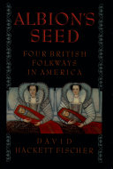 Albion's Seed: Four British Folkways in America - Seite 474