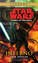 Inferno: Star Wars Legends (Legacy of the Force)