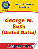 World Political Leaders George W Bush United States Gr 5 8