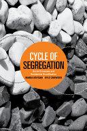 Cycle of Segregation