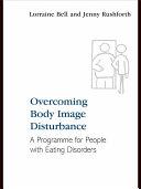 Overcoming Body Image Disturbance