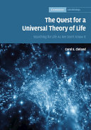 The quest for a universal theory of life: searching for life as we don't know it