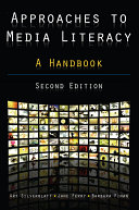 Approaches to Media Literacy  A Handbook