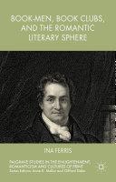 Book-Men, Book Clubs, and the Romantic Literary Sphere Pdf/ePub eBook