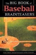 The Big Book of Baseball Brainteasers