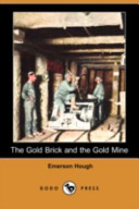The Gold Brick and the Gold Mine