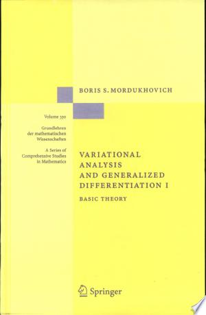Download Variational Analysis and Generalized Differentiation I Free Books - Dlebooks.net