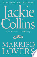 """MARRIED LOVERS"" by Jackie Collins"