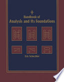 """""""Handbook of Analysis and Its Foundations"""" by Eric Schechter"""