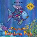 Play with Rainbow Fish