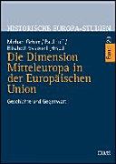 Die Dimension Mitteleuropa in der Europäischen Union