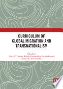 Curriculum of Global Migration and Transnationalism