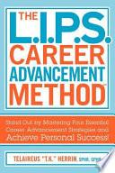 The L I P S Career Advancement Method Tm