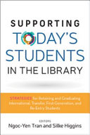 Supporting Today's Students in the Library