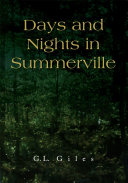Days and Nights in Summerville