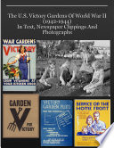 Resources For Teachers  The U S  Victory Gardens Of World War II  1942 1944  In Text  Newspaper Clippings And Photographs