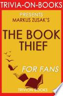 The Book Thief  A Novel by Markus Zusak  Trivia On Books