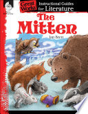 The Mitten: An Instructional Guide for Literature