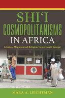 Shi  i Cosmopolitanisms in Africa