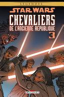 Star Wars - Chevaliers de l'Ancienne République T03. NED
