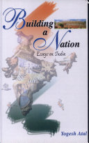 Building A Nation (Essays on India)