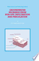 Groundwater Recharge from Run off  Infiltration and Percolation