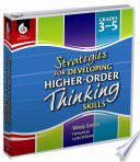 Strategies for Developing Higher Order Thinking Skills  Grades 3 5 Book PDF