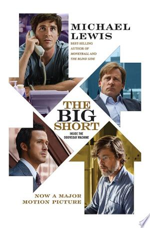 Download The Big Short: Inside the Doomsday Machine (movie tie-in) Free Books - Dlebooks.net