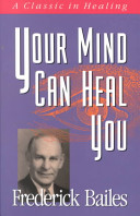 Your Mind Can Heal You