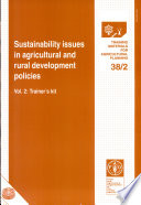 Sustainability Issues in Agricultural and Rural Development Policies  Trainer s kit Book