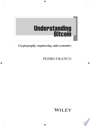 Download Understanding Bitcoin Free Books - Dlebooks.net